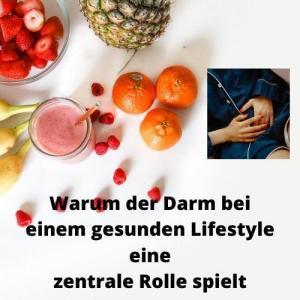 Warum der Darm bei einem gesunden Lifestyle eine zentrale Rolle spielt